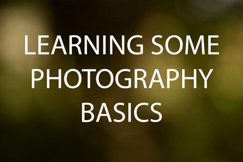 Learning Some Photography Basics