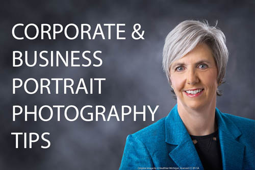 Corporate and Business Portrait Photography Tips