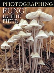 Photographing Fungi in the field book