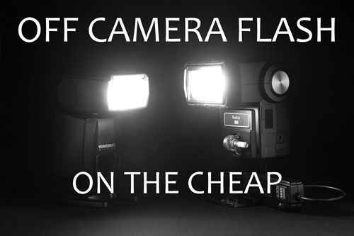 Off-camera flash on the cheap