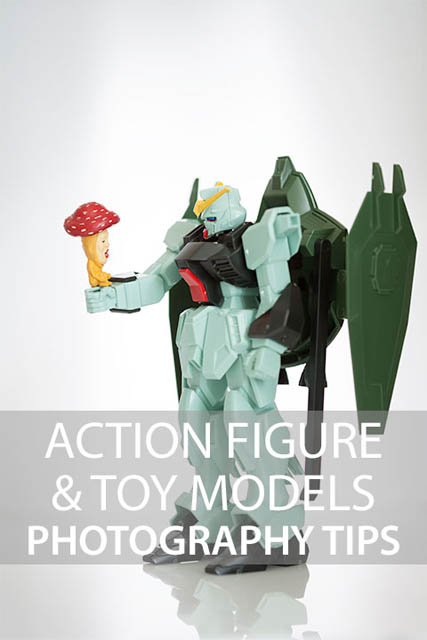 Action figure & toy models photography tips