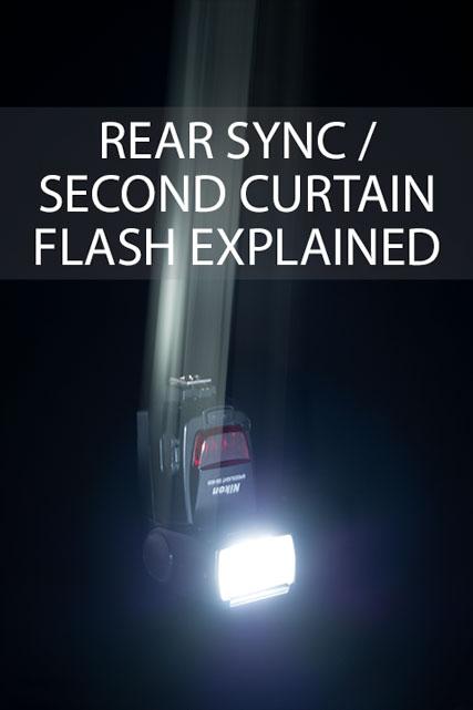Rear Sync / Second Curtain Flash Explained