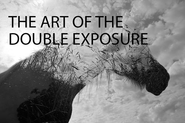 The art of the Double Exposure