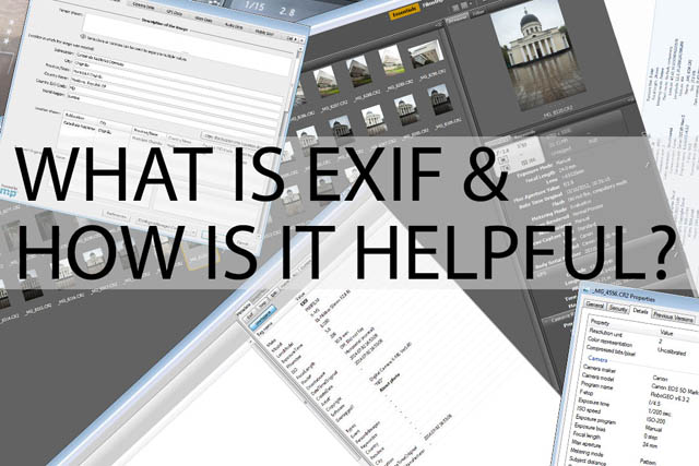 What is EXIF & How is it useful?
