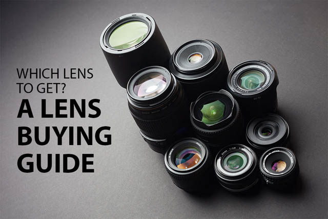 Which Lens to get? A Lens Buying Guide