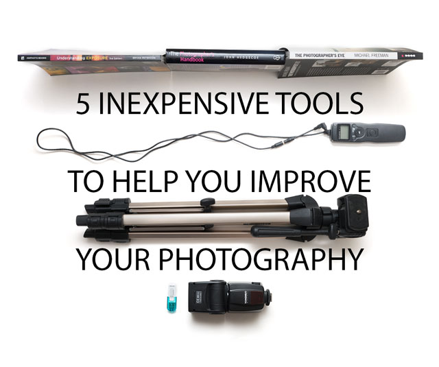 5 Inexpensive Tools To Help You Improve Your Photography