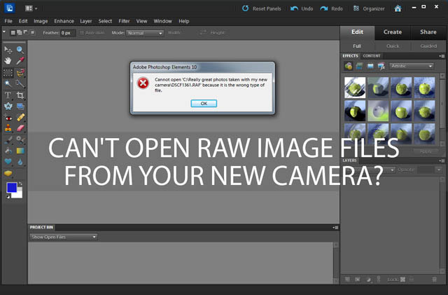 Can't open RAW image files from your new camera?