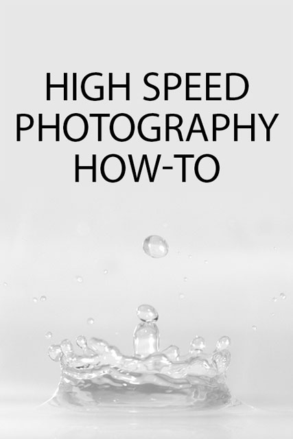 High speed photography How-to