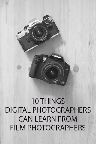 10 Things Digital Photographers can learn from Film Photographers