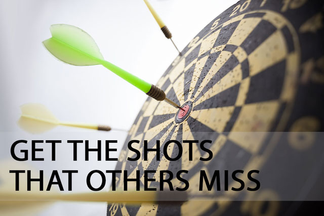 Get the shots that others miss